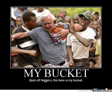 Kfc Bucket Meme - that s racist by reinie meme center