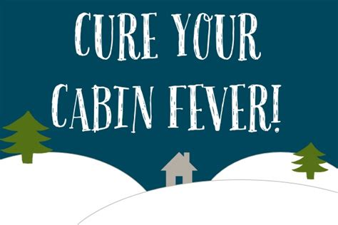 Cure Cabin Fever a cure for cabin fever 171 icape solutions for everything mac