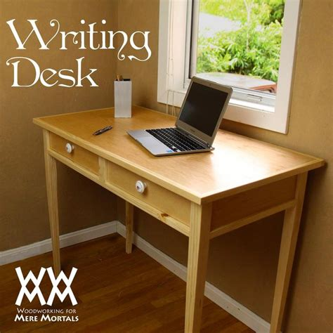 elegant writing desk  plans wwmm furniture