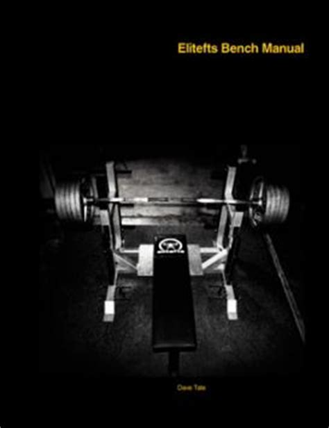 elitefts bench bench press 101 robertson training systems