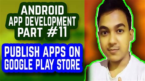Play Store Publish Android App Development 11 How To Publish Application On