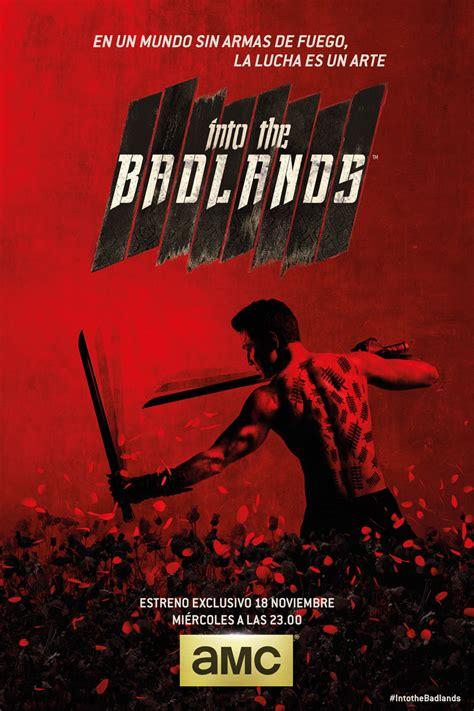 amc into the badlands poster into the badlands la nueva serie de amc
