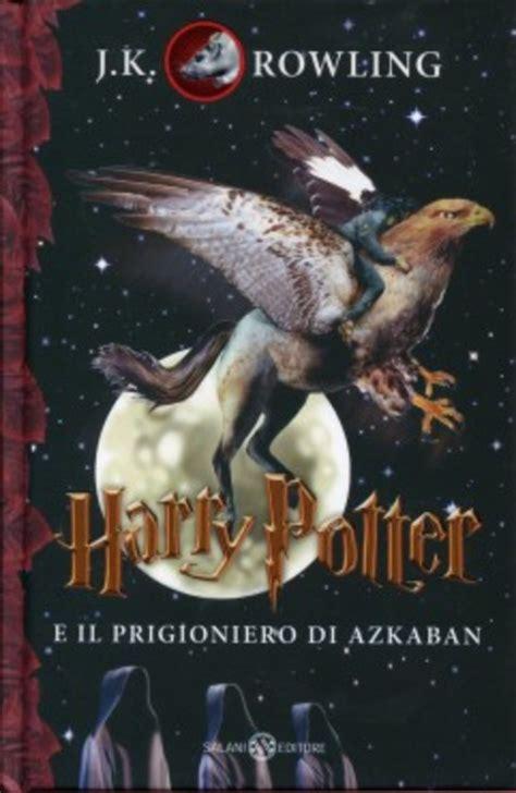 Harry Potter 12 3 J K Rowling harry potter e il prigioniero di azkaban vol 3 j k