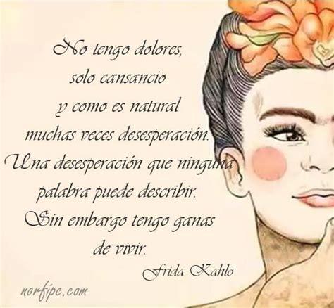 imagenes y frases de amor frida kahlo 210 best imagenes de animo aliento esperanza y fe images