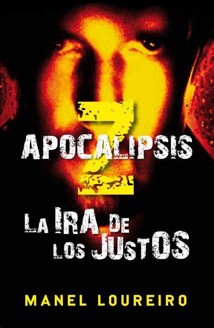 libro apocalipsis z el tercer miope apocalipsis z la ira de los justos de manel loreiro