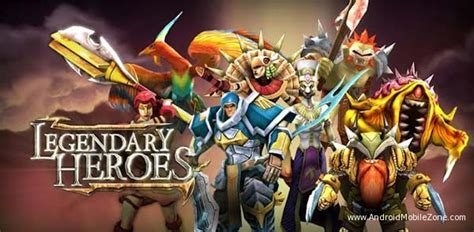 download game android legendary heroes mod apk legendary heroes moba mod apk 2 3 1 free download android