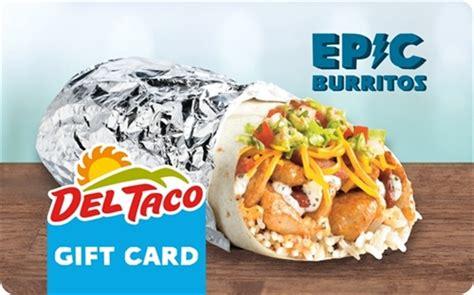Del Taco Gift Cards - del taco epic burrito card