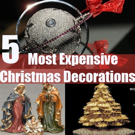 christmas decorations expensive holliday decorations