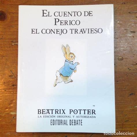 libro serie beatrix potter cuentos el cuento de perico el conejo travieso beatrix comprar libros de cuentos en todocoleccion
