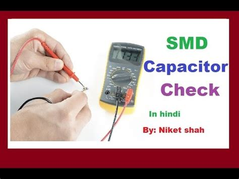 test smd capacitor in circuit testing smd capacitor with multimeter