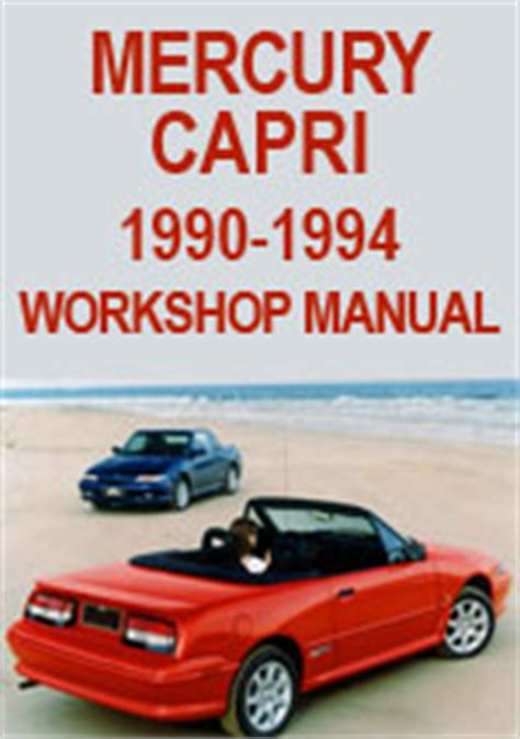 manual repair free 1993 mercury capri auto manual mercury capri 1990 1994 workshop repair manual