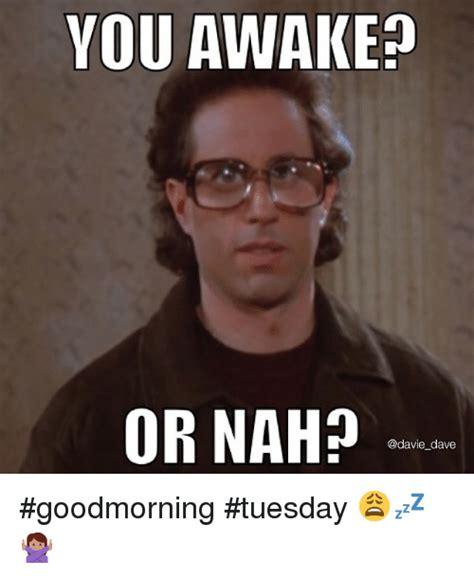 Goodmorning Meme - funny dave memes of 2017 on sizzle testes