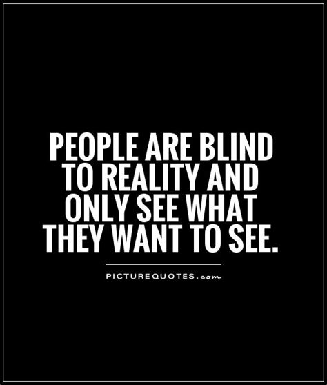 Quotes About Is Blind blind quotes and sayings quotesgram