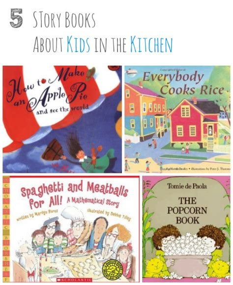 story book themes for preschool 5 story books about kids in the kitchen inner child fun