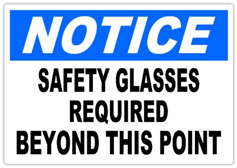 safety sign templates notice safety glasses required 101 notice safety sign
