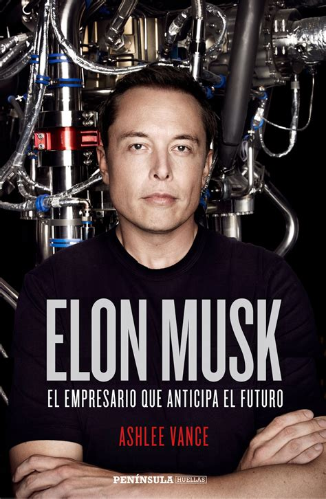 elon musk vance marketing tecnolog 237 a y vida elon musk industrial