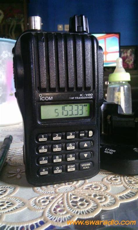 Baterai Ht Icom V80 icom v80 swaradio 28 images radios icom ic v80 hd