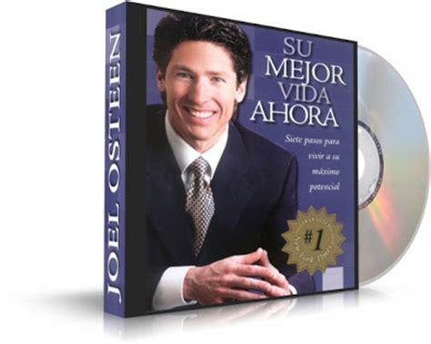 joel osteen libros en español gratis ense 241 anzas ancestrales su mejor vida ahora joel osteen libro audiolibro siete pasos