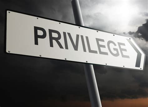 A Position Of Privilege say yes to white privilege american freedom