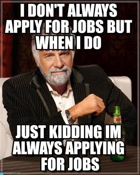 Meme Jobs - the best job seeker memes of all time part 3