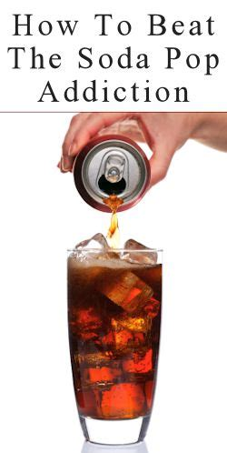 How Does It Take To Detox From Dependence by How To Beat The Soda Pop Addiction Luckily I Ve Never