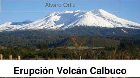 imagenes satelitales volcan calbuco volcan calbuco
