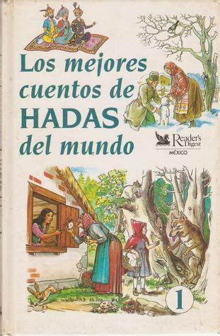 los mejores cuentos 8420609137 los mejores cuentos de hadas del mundo 1 los mejores cuentos de hadas del mundo 1 by jacob