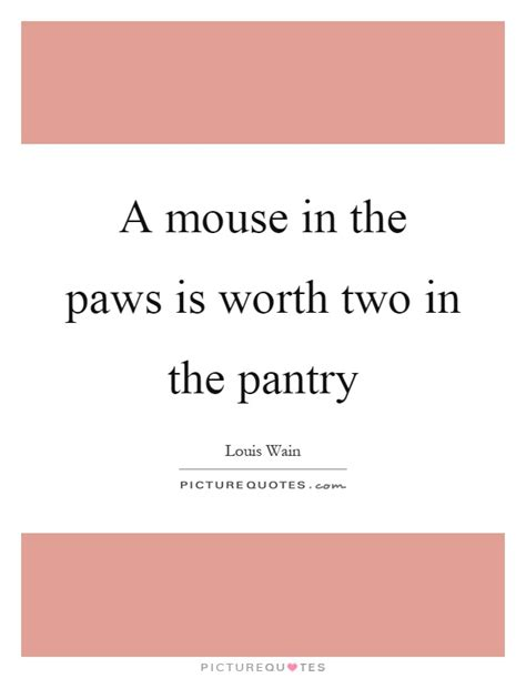 Paws In The Pantry by Louis Wain Quotes Sayings 2 Quotations
