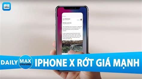 game mod di iphone maxdaily 24 11 iphone x tiếp tục rớt gi 225 mạnh kiếm được