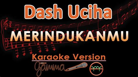download mp3 free merindukanmu dash uciha dash uciha merindukanmu karaoke lirik tanpa vokal