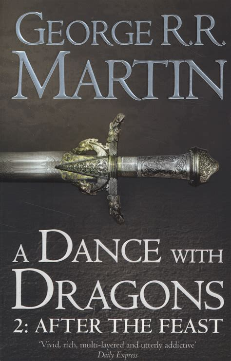a dance with dragons a dance with dragons george r r martin lulu s bookshelf