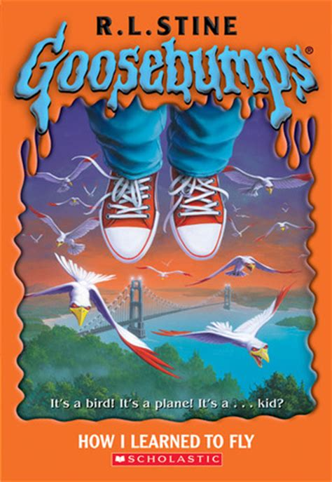 a reader classic reprint books how i learned to fly goosebumps 52 by r l stine