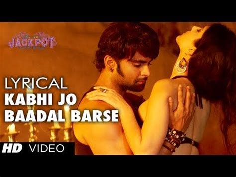 download quot kabhi jo badal barse quot song video jackpot 17 best images about songs with lyrics karaoke on