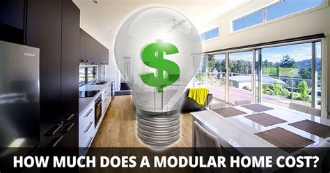 how much do modular homes cost how much does a modular home cost