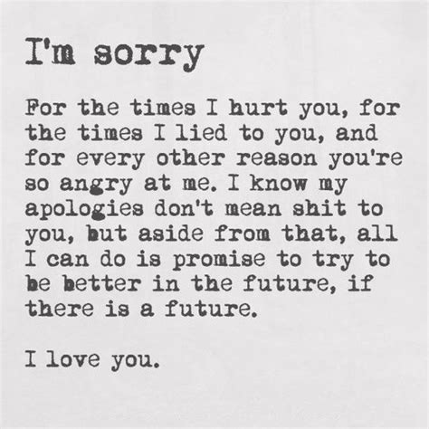 Apology Letter To Upset Patient 25 Best Apologizing Quotes On Quotes About Apologies No Apologies And Quotes For