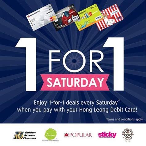 hong leong bank debit card hong leong debit card 1 for 1 saturday promotion loopme