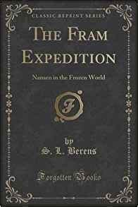 the end of the world classic reprint books the fram expedition nansen in the frozen