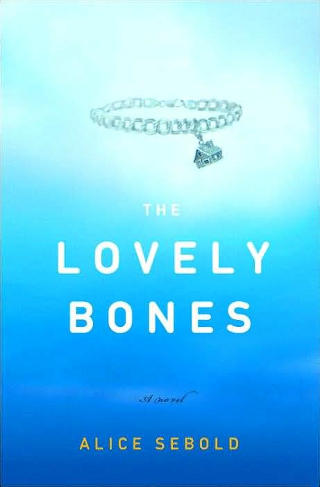 is lovelier books the lovely bones by sebold the writer side of