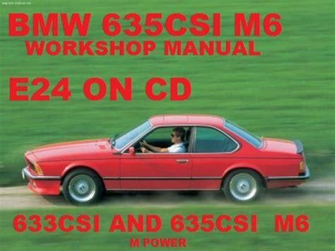 how to download repair manuals 2007 bmw m6 spare parts catalogs bmw 633csi 635csi e24 m6 coupe workshop repair manual download m