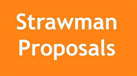 strawman proposal a 3 minute crash course youtube