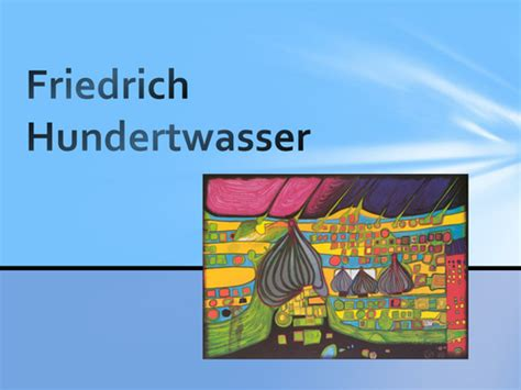 Landscape Lesson Powerpoint Hundertwasser Lesson Ppt And Worksheet By Loutyler77