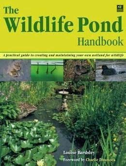 the wildlife gardener books the wildlife pond handbook review wildlife