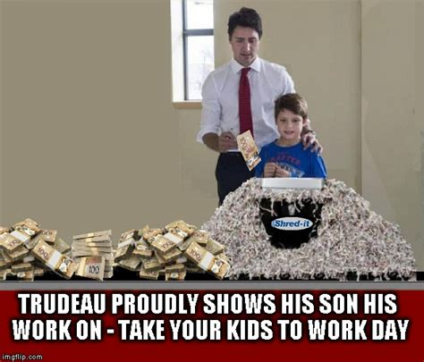 Justin Trudeau Memes - trudeau s work day imgflip