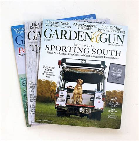 Garden And Gun Gift Subscription Pin By Garden Gun Magazine On Our Wish List