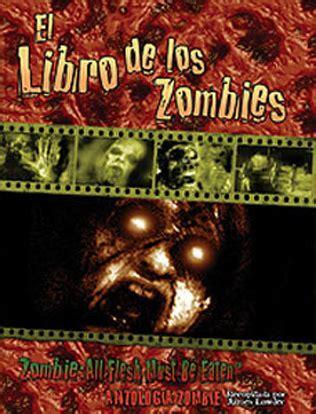 el libro de los 8484451755 el libro de los zombies scott edelman
