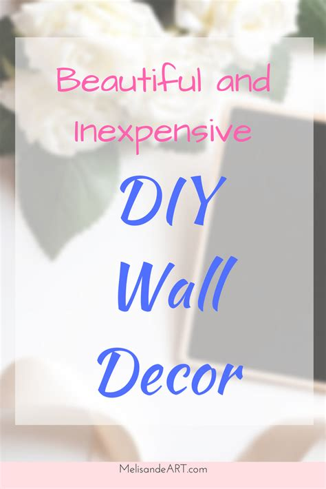 diy wall decor as cheap and easy solution for decorating your house diy wall art inexpensive and easy ideas to help you
