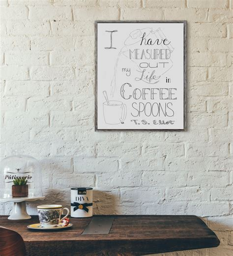Wall Decor Shopping by Coffee Wall T S Eliot Quote Coffee Shop Decor Coffee