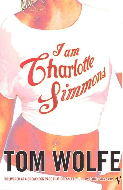 libro i am charlotte simmons i am charlotte simmons by tom wolfe books my ego and entropy