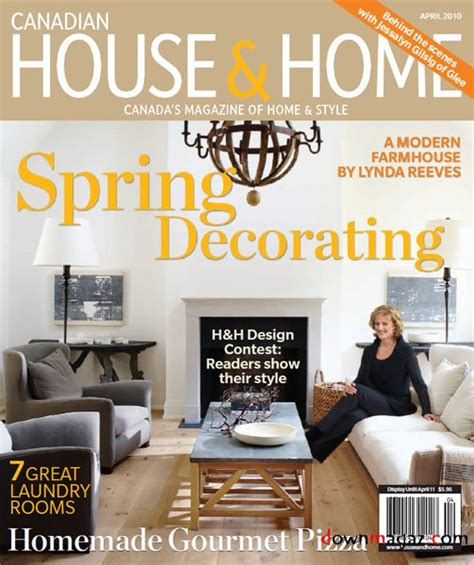 home interior magazines canadian house and home magazine april 2010 187 pdf