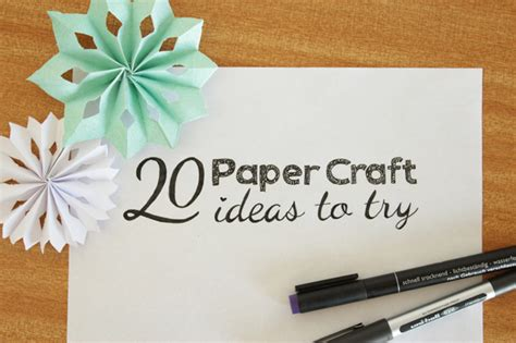 7 Trendy Crafts To Try by 20 Paper Craft Ideas To Try Curly Made
